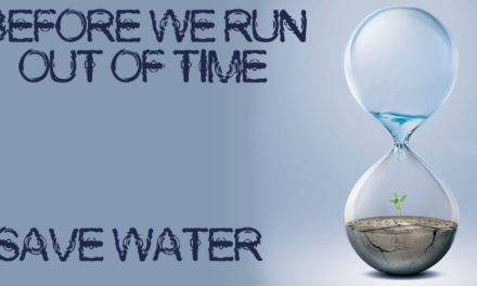 """CONSERVATION!! THAT'S ALL WHAT WE NEED"" – SAVE WATER"